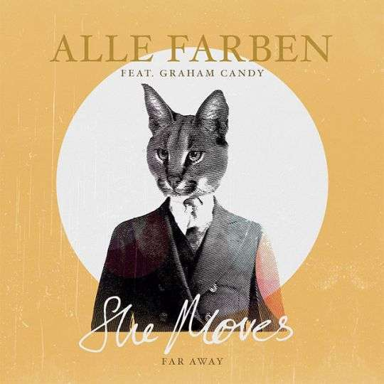 Coverafbeelding Alle Farben feat. Graham Candy - She moves - far away