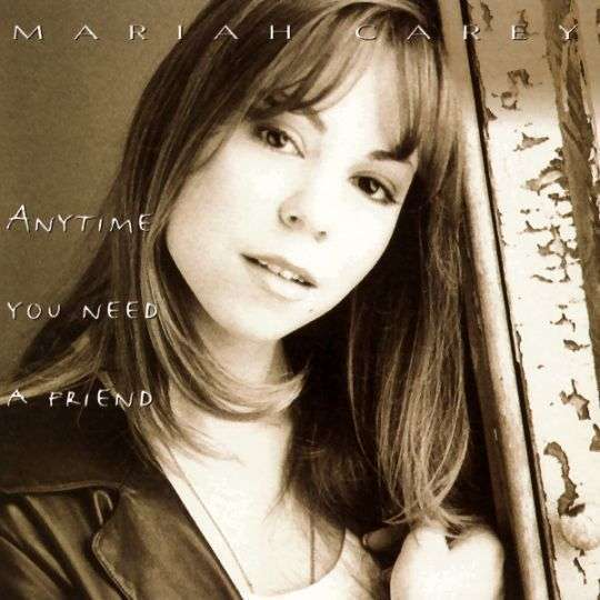 Coverafbeelding Anytime You Need A Friend - Mariah Carey
