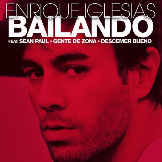 Coverafbeelding Bailando - Enrique Iglesias Feat. Sean Paul & Gente De Zona & Descemer Bueno