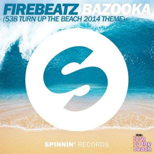 Coverafbeelding Bazooka (538 Turn Up The Beach 2014 Theme) - Firebeatz