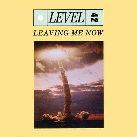 Coverafbeelding Leaving Me Now - Level 42