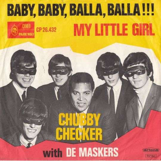 Coverafbeelding Chubby Checker with De Maskers / The Scorpions ((GBR)) / The Rainbows - Baby, Baby,