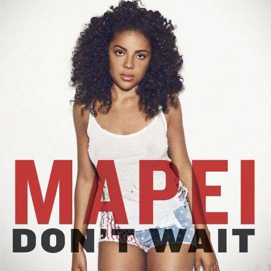 Coverafbeelding Don't Wait - Mapei