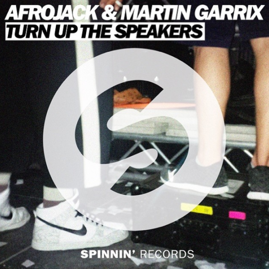 Coverafbeelding Turn Up The Speakers - Afrojack & Martin Garrix