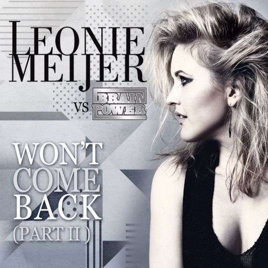 Coverafbeelding Won't Come Back (Part Ii) - Leonie Meijer Vs Brainpower