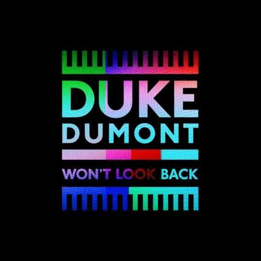 Coverafbeelding Won't Look Back - Duke Dumont