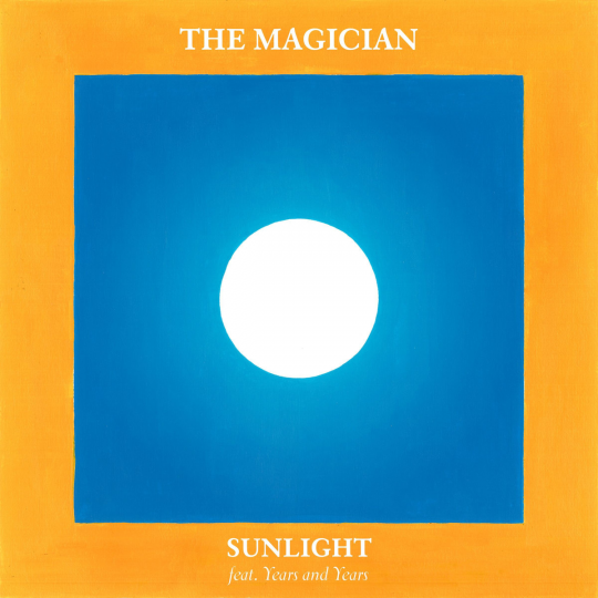 Coverafbeelding Sunlight - The Magician Feat. Years And Years