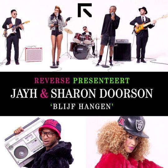 Coverafbeelding Blijf Hangen - Reverse Presenteert Jayh & Sharon Doorson