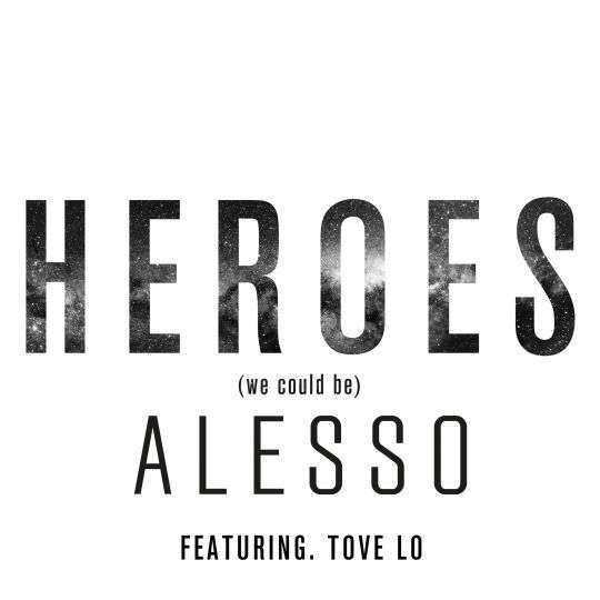 Coverafbeelding Alesso featuring. Tove Lo - Heroes (We could be)