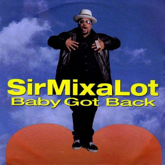 Coverafbeelding SirMixaLot - Baby Got Back