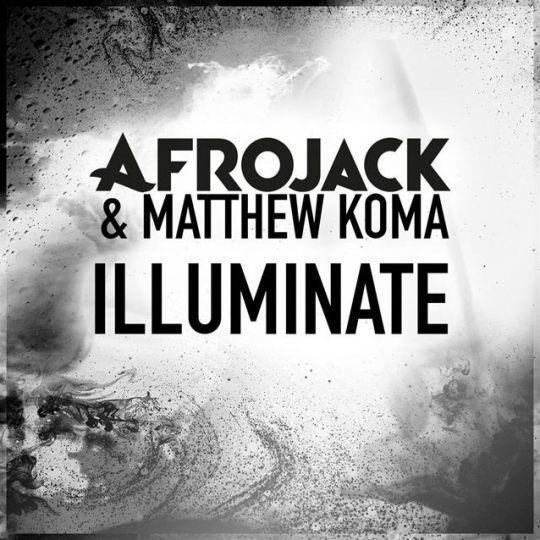 Coverafbeelding Illuminate - Afrojack & Matthew Koma