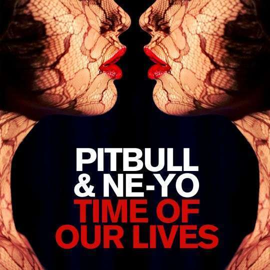 Coverafbeelding Time Of Our Lives - Pitbull & Ne-Yo