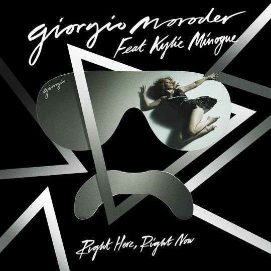 Coverafbeelding Right Here, Right Now - Giorgio Moroder Feat Kylie Minogue
