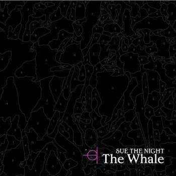 Coverafbeelding Sue The Night - The whale