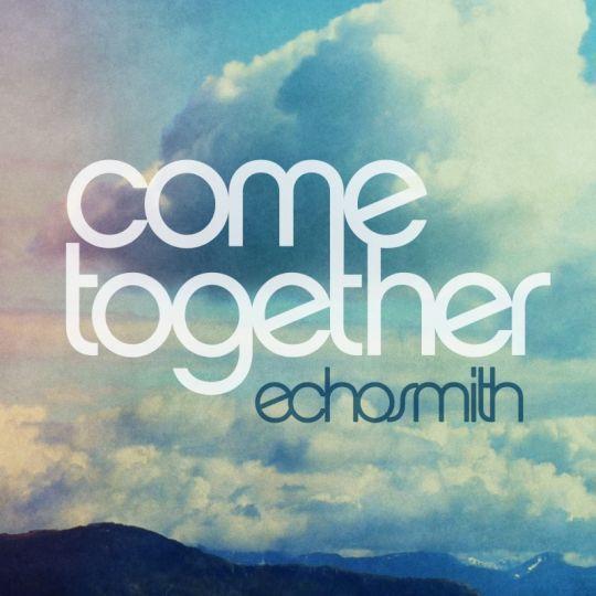 Coverafbeelding Come Together - Echosmith