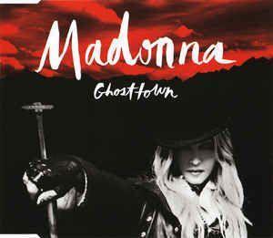 Coverafbeelding Ghosttown - Madonna
