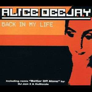 Coverafbeelding Back In My Life - Alice Deejay