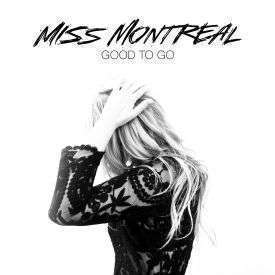 Coverafbeelding Miss Montreal - Good to go