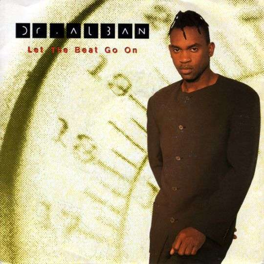 Coverafbeelding Let The Beat Go On - Dr. Alban