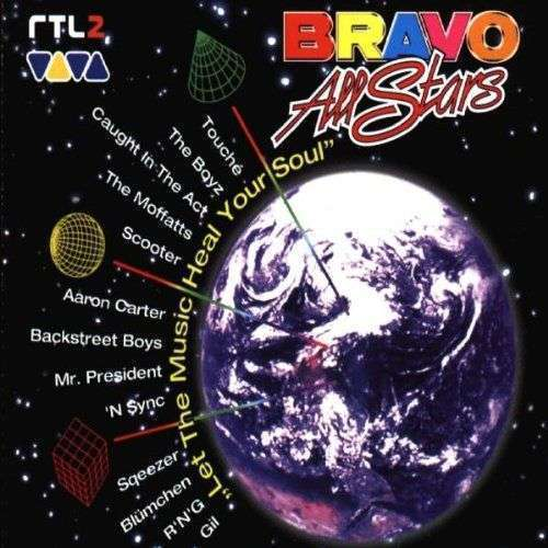 Coverafbeelding Bravo All Stars - Let The Music Heal Your Soul