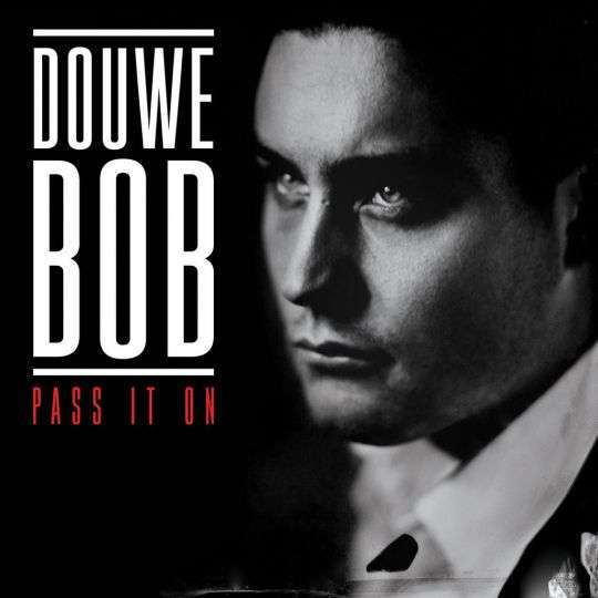 Coverafbeelding Pass It On - Douwe Bob
