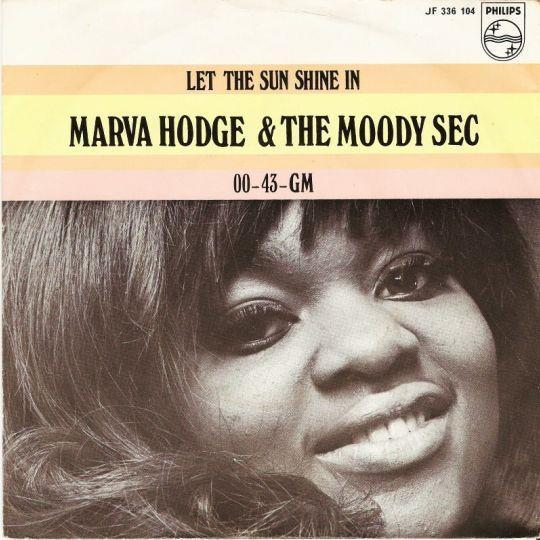 Coverafbeelding Marva Hodge & The Moody Sec - Let The Sun Shine In