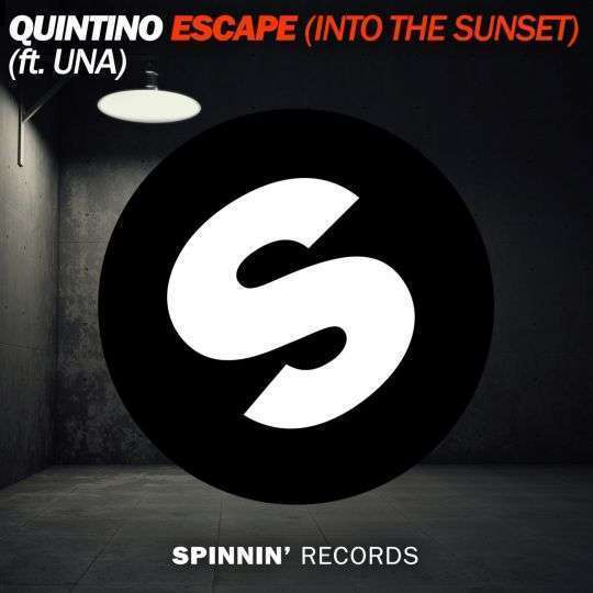 Coverafbeelding Escape (Into The Sunset) - Quintino (Ft. Una)