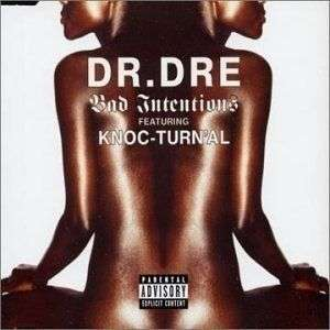 Coverafbeelding Bad Intentions - Dr. Dre Featuring Knoc-turn'al