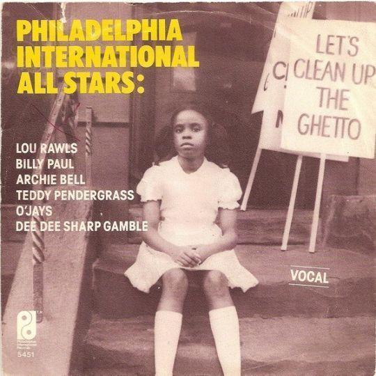 Coverafbeelding Philadelphia International All Stars - Let's Clean Up The Ghetto