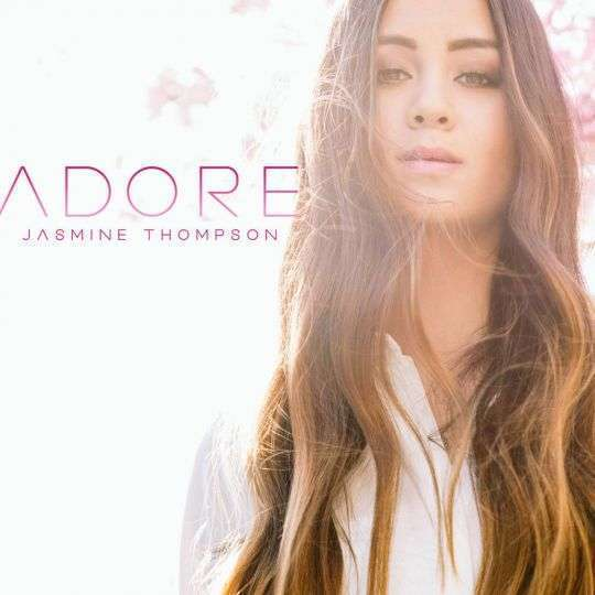 Coverafbeelding Adore - Jasmine Thompson