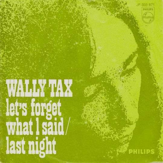 Coverafbeelding Let's Forget What I Said - Wally Tax