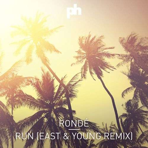 Coverafbeelding Run (East & Young Remix) - Rondé