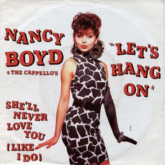 Coverafbeelding Let's Hang On - Nancy Boyd & The Cappello's
