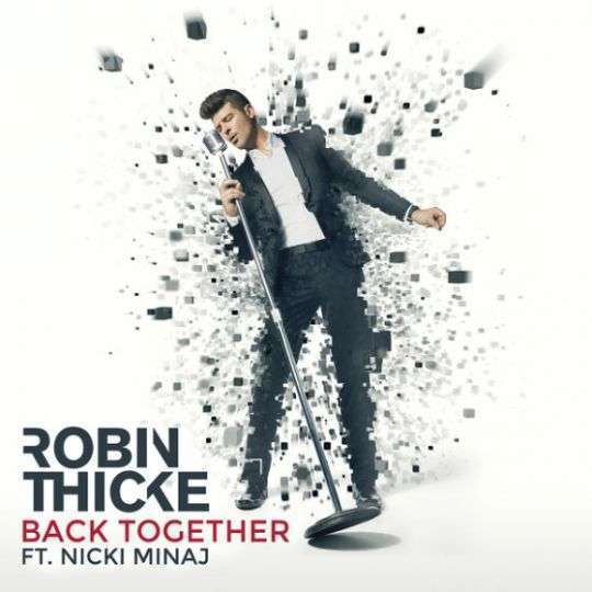 Coverafbeelding Back Together - Robin Thicke Ft. Nicki Minaj