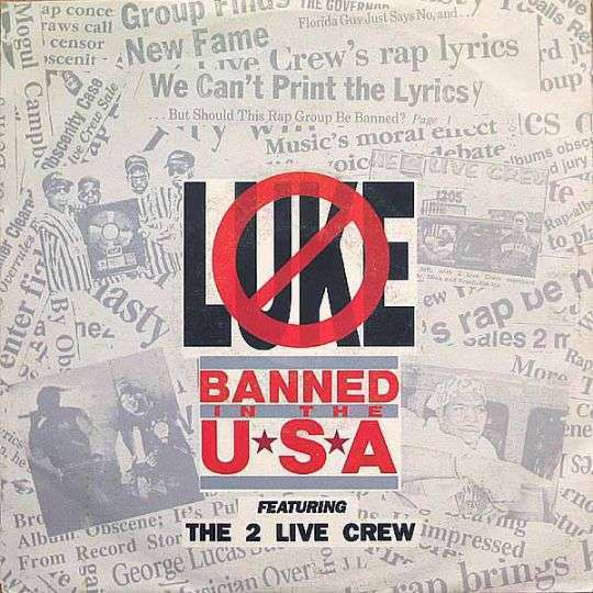 Coverafbeelding Banned In The Usa - Luke Featuring The 2 Live Crew