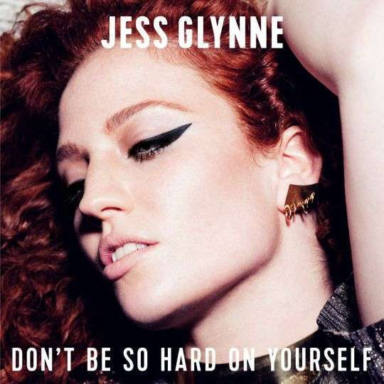Coverafbeelding Jess Glynne - Don't be so hard on yourself