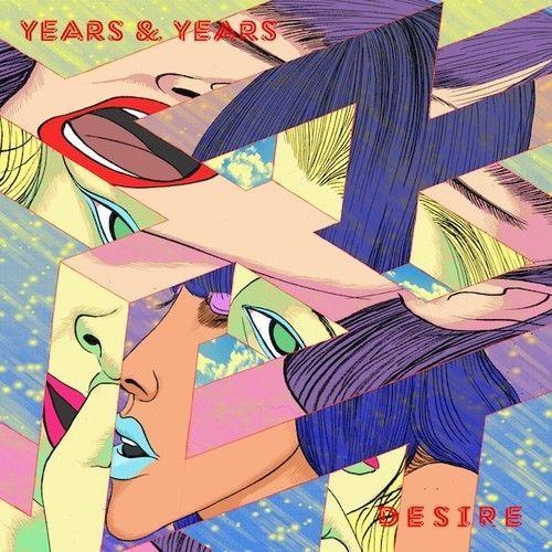 Coverafbeelding Desire - Years & Years