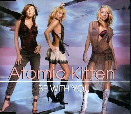 Coverafbeelding Be With You - Atomic Kitten