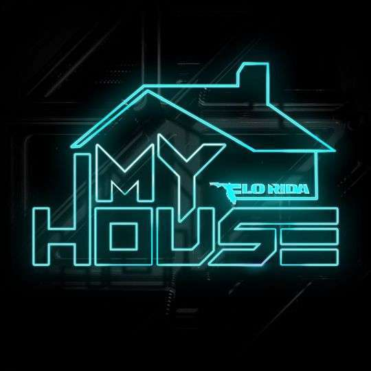 Coverafbeelding My House - Flo Rida