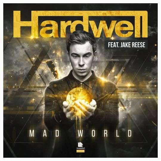 Coverafbeelding Mad World - Hardwell Feat. Jake Reese