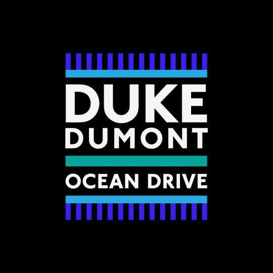 Coverafbeelding Ocean Drive - Duke Dumont