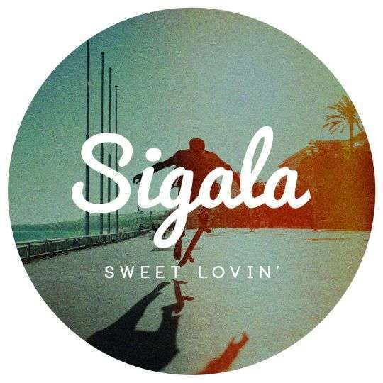 Coverafbeelding Sigala - Sweet lovin'