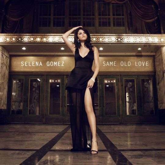 Coverafbeelding Same Old Love - Selena Gomez