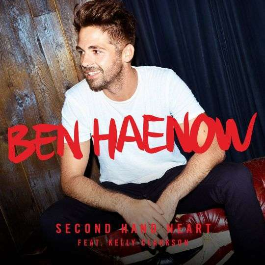Coverafbeelding Second Hand Heart - Ben Haenow Feat. Kelly Clarkson