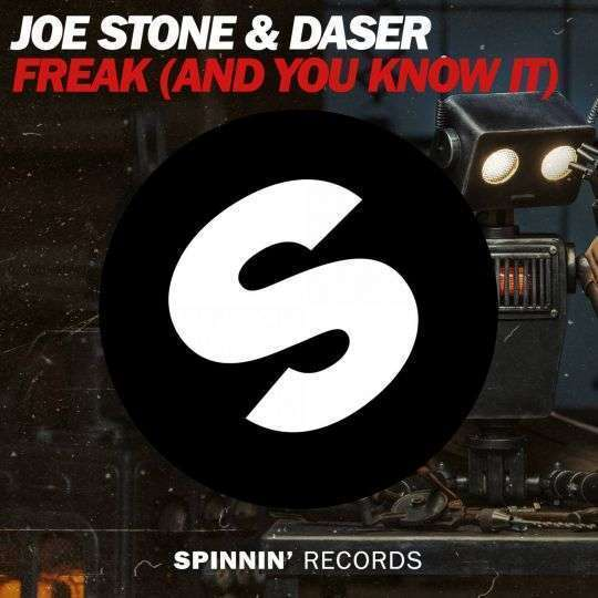 Coverafbeelding Freak (And You Know It) - Joe Stone & Daser