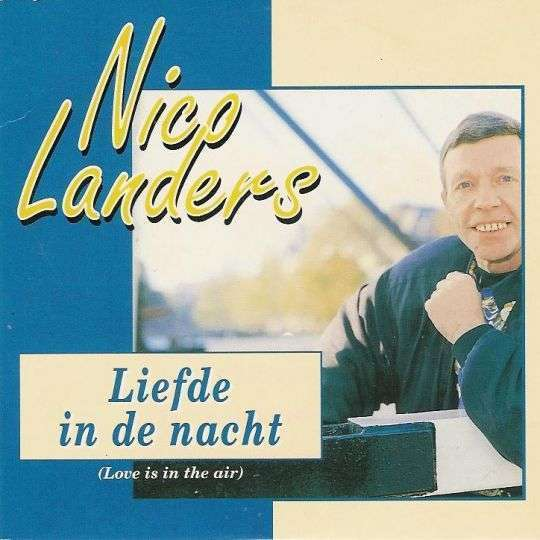 Coverafbeelding Nico Landers - Liefde In De Nacht (Love Is In The Air)