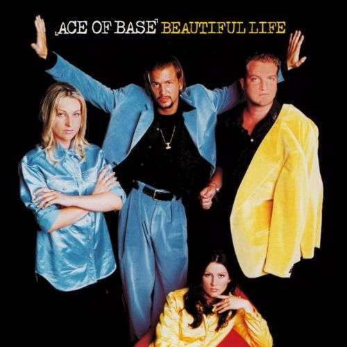 Coverafbeelding Beautiful Life - Ace Of Base