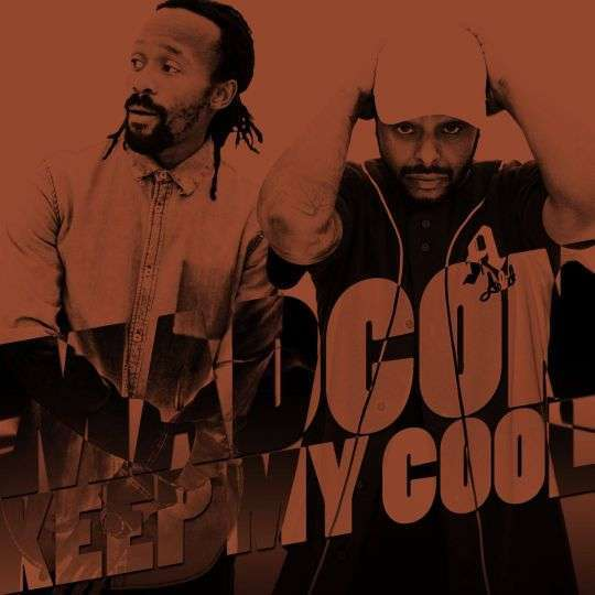Coverafbeelding Keep My Cool - Madcon
