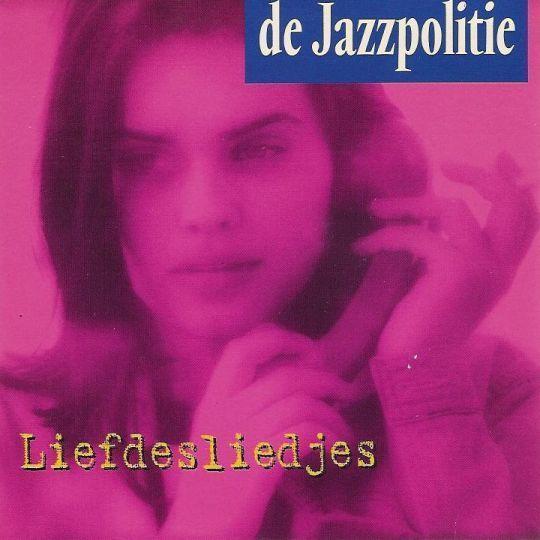 Coverafbeelding Liefdesliedjes - De Jazzpolitie