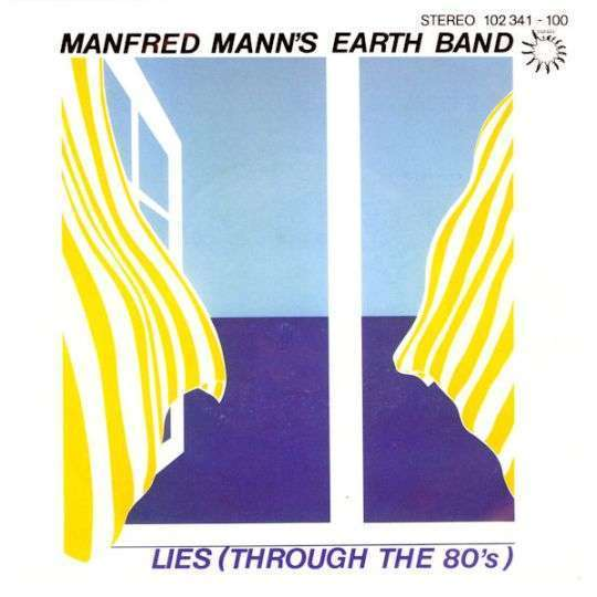 Coverafbeelding Lies (Through The 80's) - Manfred Mann's Earth Band
